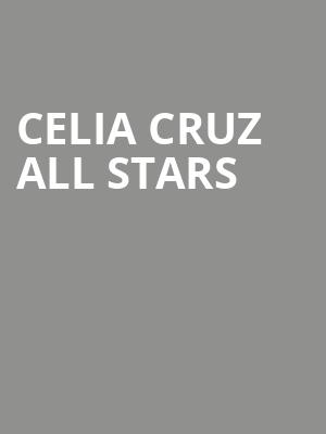 Celia Cruz All Stars at Bergen Performing Arts Center