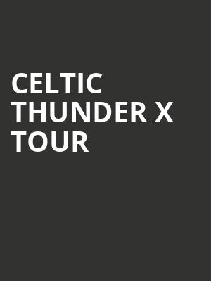 Celtic Thunder X Tour at Beacon Theater