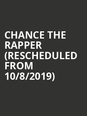Chance the Rapper (Rescheduled from 10/8/2019) at Madison Square Garden