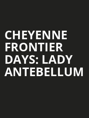 Cheyenne%20Frontier%20Days:%20Lady%20Antebellum at La MaMa Theater