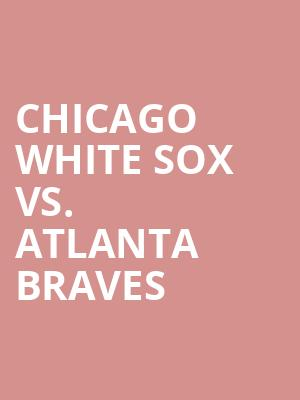 Chicago%20White%20Sox%20vs.%20Atlanta%20Braves at Wings Theater