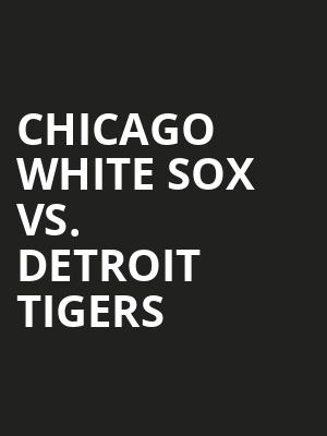 Chicago%20White%20Sox%20vs.%20Detroit%20Tigers at Wings Theater