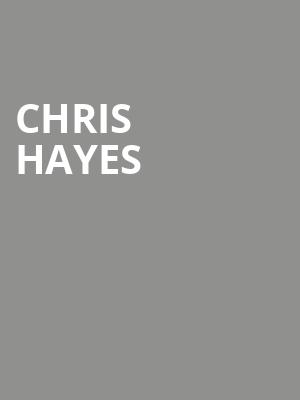 Chris Hayes at Town Hall Theater