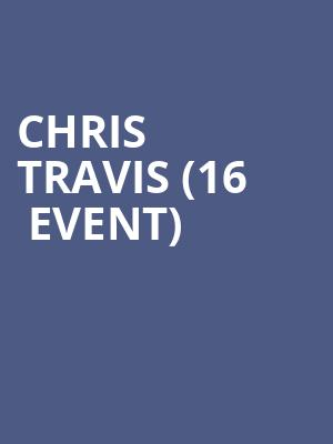 Chris Travis (16+ Event) at Gramercy Theatre
