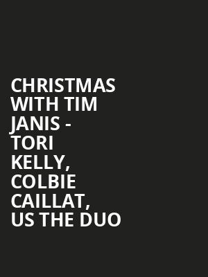 Christmas with Tim Janis - Tori Kelly, Colbie Caillat, Us The Duo at Isaac Stern Auditorium