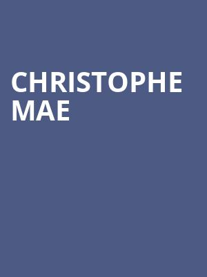 Christophe Mae at Gramercy Theatre