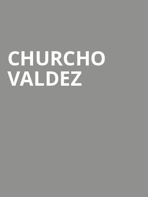 Churcho%20Valdez at Town Hall Theater