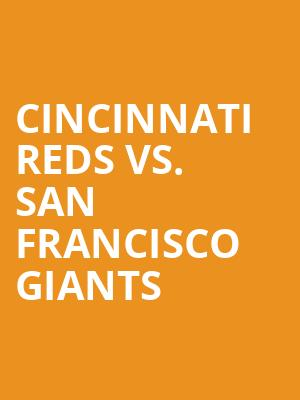 Cincinnati%20Reds%20vs.%20San%20Francisco%20Giants at Jane Street Theater