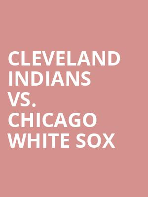 Cleveland%20Indians%20vs.%20Chicago%20White%20Sox at Jane Street Theater