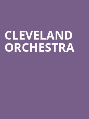 Cleveland Orchestra at Isaac Stern Auditorium