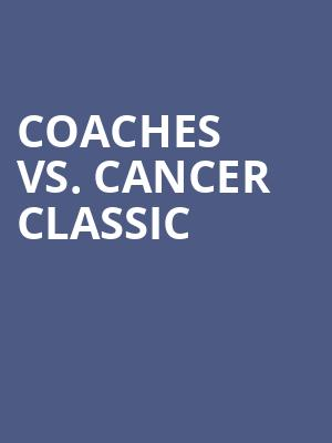 Coaches%20Vs.%20Cancer%20Classic at Barclays Center