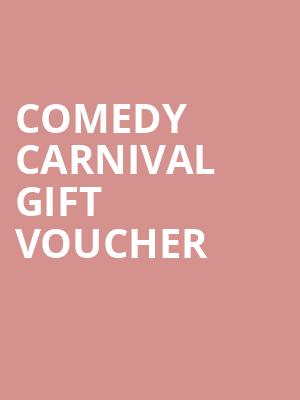 Comedy Carnival Gift Voucher at The Producers Club