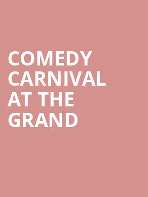 Comedy Carnival at The Grand at Concert Hall At Suny Purchase