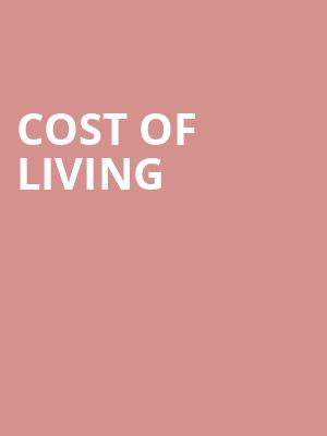Cost of Living at New York City Center Mainstage