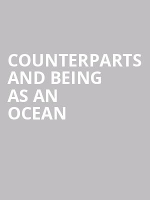 Counterparts and Being As An Ocean at Gramercy Theatre