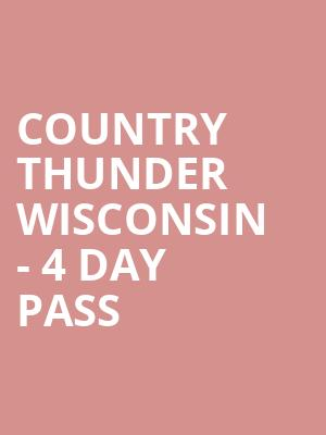 Country%20Thunder%20Wisconsin%20-%204%20Day%20Pass at 14th Street Y Theater