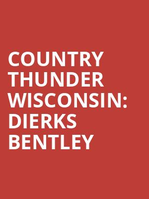 Country%20Thunder%20Wisconsin:%20Dierks%20Bentley at La MaMa Theater