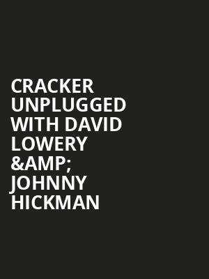 Cracker Unplugged With David Lowery %26 Johnny Hickman at B.B. King Blues Club