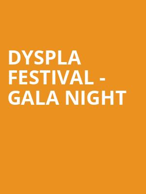 DYSPLA Festival - Gala Night at Concert Hall At Suny Purchase