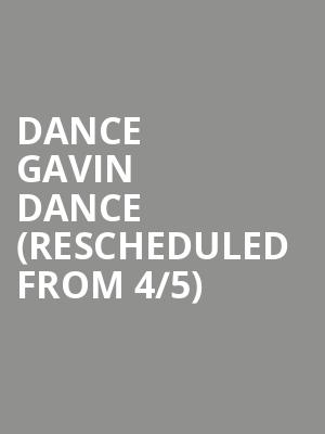Dance Gavin Dance (Rescheduled from 4/5) at Hammerstein Ballroom