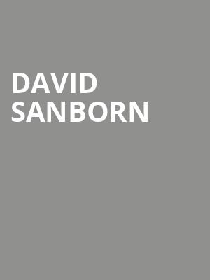 David%20Sanborn%20 at Town Hall Theater