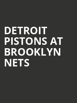 Detroit Pistons at Brooklyn Nets at Barclays Center