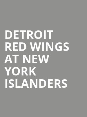 Detroit Red Wings at New York Islanders at Barclays Center