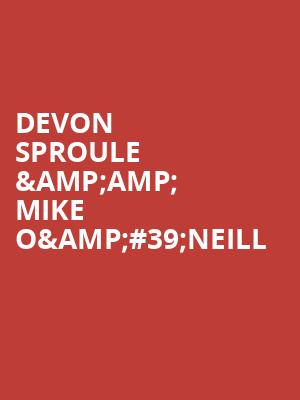 Devon Sproule %26amp%3B Mike O%26%2339%3BNeill at George Street Playhouse