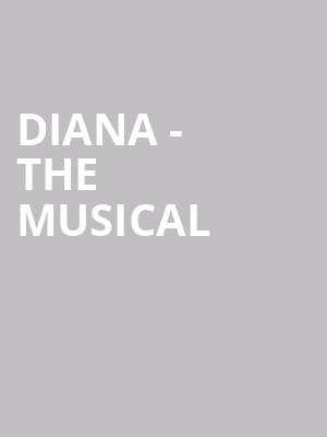 Diana - The Musical at Longacre Theater