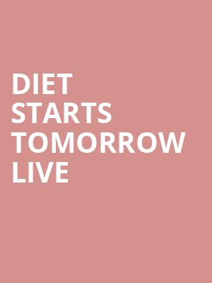 Diet Starts Tomorrow Live at Gramercy Theatre
