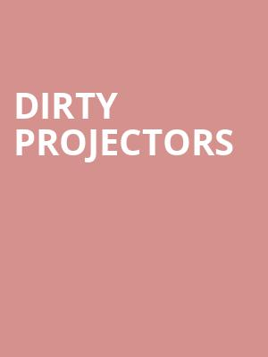Dirty%20Projectors at Isaac Stern Auditorium