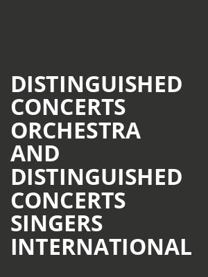 Distinguished Concerts Orchestra and Distinguished Concerts Singers International at Isaac Stern Auditorium