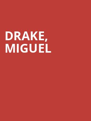 Drake,%20Miguel%20 at Barclays Center