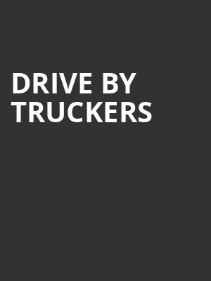 Drive%20By%20Truckers%20 at Wellmont Theatre