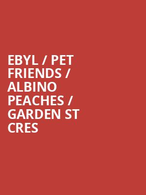 EBYL %2F Pet Friends %2F Albino Peaches %2F Garden St Cres at The Producers Club