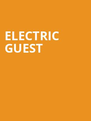 Electric Guest at Irving Plaza