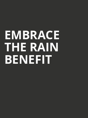 Embrace the Rain Benefit at Gramercy Theatre