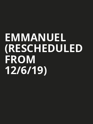 Emmanuel (Rescheduled from 12/6/19) at United Palace Theater