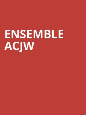 Ensemble ACJW at Judy & Arthur Zankel Hall