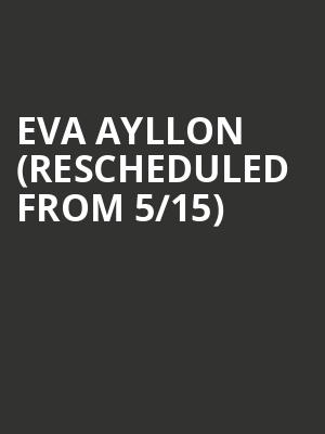 Eva Ayllon (Rescheduled from 5/15) at Town Hall Theater