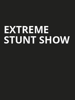Extreme Stunt Show at Mccarter Theatre Center