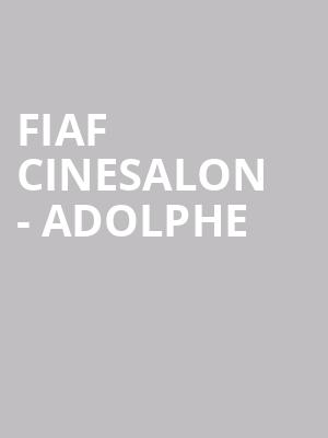 FIAF Cinesalon - Adolphe at Florence Gould Hall