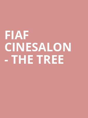 FIAF Cinesalon - The Tree at Florence Gould Hall