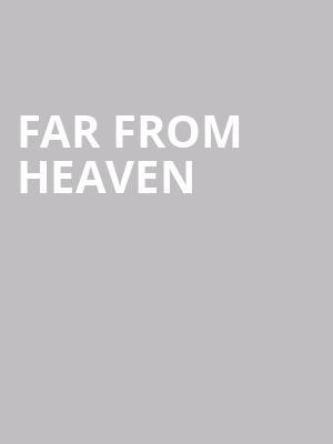 Far%20From%20Heaven at Playwrights Horizons Theater
