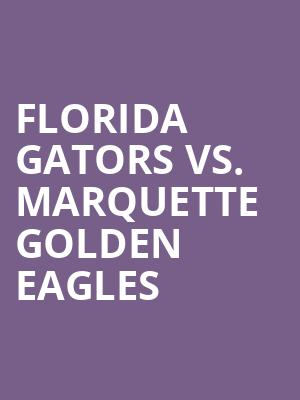Florida%20Gators%20vs.%20Marquette%20Golden%20Eagles at Jane Street Theater