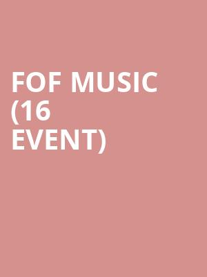 Fof Music (16+ Event) at Gramercy Theatre