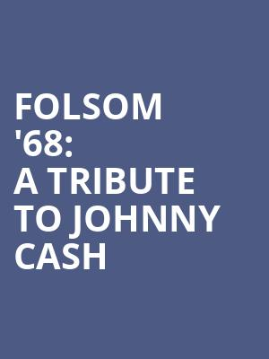 Folsom '68: A Tribute to Johnny Cash at Cafe Wha?