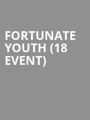 Fortunate Youth (18+ Event) at Mulcahys