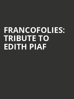 FrancoFolies:%20Tribute%20to%20Edith%20Piaf at Beacon Theater