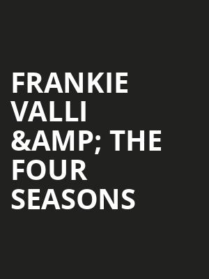 Frankie Valli %26 The Four Seasons at Broadway Theater